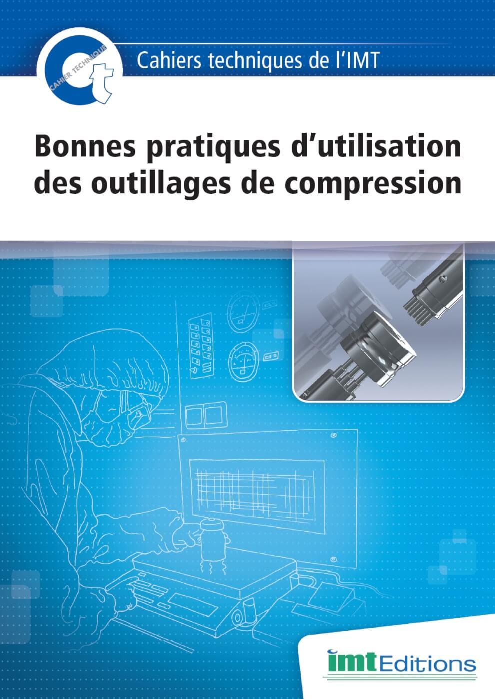 Ouvrage professionnel sur les bonnes pratiques d'utilisation des outillages de compression