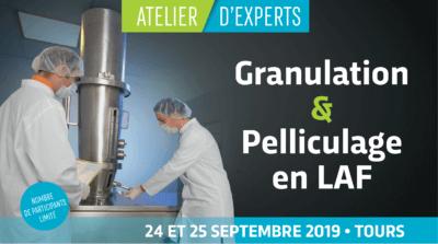 Atelier d'Experts - Granulation & Pelliculage en LAF