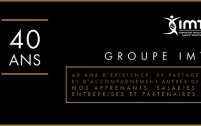 Aujourd'hui, le Groupe IMT a 40 ans : consultez notre Dossier spécial
