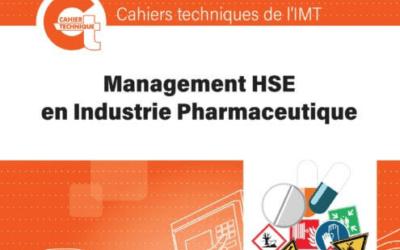 NOUVEAU : Cahier Technique « Management HSE en Industrie Pharmaceutique »