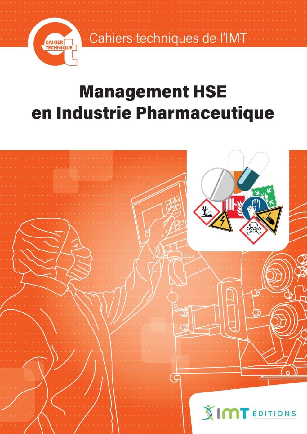 Cahier Technique « Management HSE en Industrie Pharmaceutique »